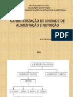 Aula 1 - Caracterização de Unidade de Alimentação e Nutrição