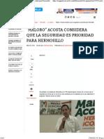 21-04-15 Maloro Acosta considera que la seguridad es prioridad para Hermosillo