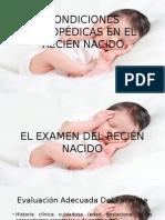 Condiciones Ortopédicas en El Recién Nacido