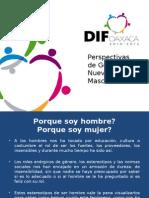 1.-Perspectiva-de-genero-y-nuevas-masculinidades-DIF-Oaxaca.pptx