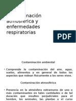 Contaminación Atmosférica y Enfermedades Respiratorias
