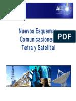 Nuevos Esquemas Comunicaciones. Tetra y Satelital