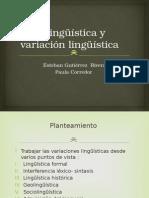 Sociolingüística y Variación Lingüística