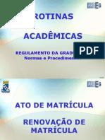 Manual de Rotinas Academicas - Docproeg-matricula