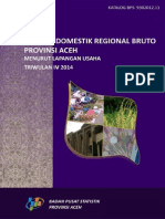 Produk Domestik Regional Bruto Menurut Lapangan Usaha Provinsi Aceh Triwulan IV 2014