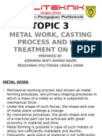 JF302 Material Technology Topic 3 Metal Work, Casting Process and Heat Treatment on Steel