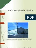 A Construção da História.pptx