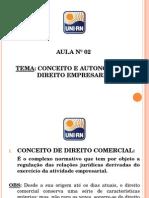 Aula Nº 02 (Conceito e Autonomia Do Direito Empresarial)