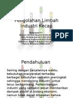 Pengolahan Limbah Industri Kecap Kelompok 5