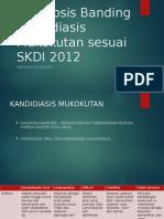 Diagnosis Banding Kandidiasis Mukokutan Sesuai SKDI 2012