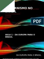 Modernismo No Brasil - aula em slides