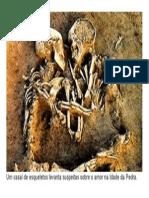 Um Casal de Esqueletos Levanta Suspeitas Sobre o Amor Na Idade Da Pedra
