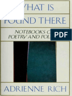 Adrienne Rich-What is Found There- Notebooks on Poetry and Politics-W.W. Norton (1993)