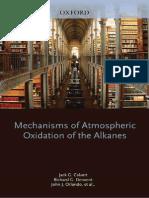 Mechanisms of Atmospheric Oxidation of the Alkanes - Calvert, Derwent, Orlando, Tyndall & Wallington