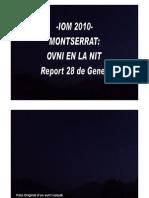 -Iom Montserrat Ovni en La Nit- Report 28 de Gener