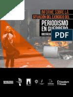 Informe sobre la situación del ejercicio del periodismo en Guerrero. Obstáculos y carencias.