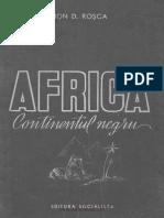 Ion D. Rosca - Africa, Continent Negru