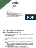Differential Diagnosis Carotid Stenosis