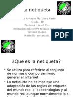 La Netiqueta Jorge Antonio Martinez 8 A