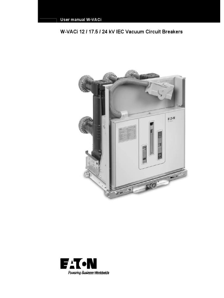 W vaci manual iec vacuum circuit breakers insulator electricity w vaci manual iec vacuum circuit breakers insulator electricity switch sciox Choice Image