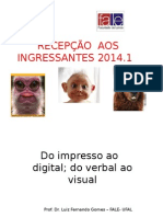 UFAL- CALOUROS - 2014 -Do Impresso Ao Digital Do Verbal Ao Visual