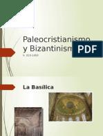 Paleocristianismo y Bizantinismo