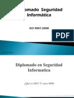 Diplomado Seg Informatica ISO 9001