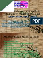 Lotion Mahkota,Cream Mahkota Indah,Lotion Mahkota Indah Asli 0856.4800.4092 (Isat)