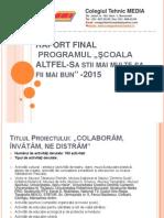 Prezentare Raport Scoala Altfel 2015