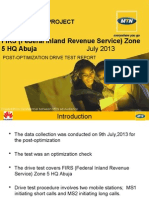 FIRS (Federal Inland Revenue Service) Zone 5 HQ Abuja Post-Optimization Complaint DT Report_09.07.2013.pptx