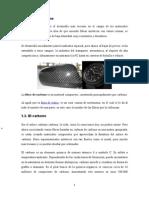 Fibra de Carbono y Fibra de Vidrio.