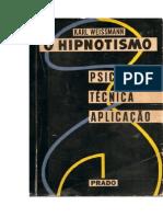 O HIPNOTISMO psicologia, tecnica e aplicação.doc