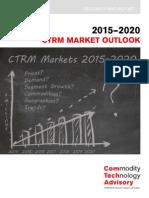 2015 2020 CTRM Market Outlook