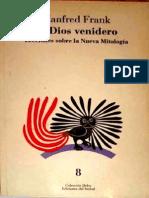 Frank, Manfred - El Dios Venidero - Lecciones Sobre La Nueva Mitologia