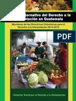 Colectivo Social por el Derecho a Alimentación - Informe Alternativo- Monitoreo de la Directrices Voluntarias para el Derecho a la Alimentación 2014-2015