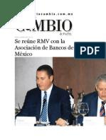 28-04-2015 Diario Matutino Cambio de Puebla - Se Reúne RMV Con La Asociación de Bancos de México