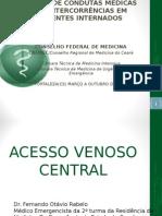 Condutas Médicas Em Acessos Vasculares - Periférico e Central, Técnicas e Complicações