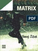 Slavoj Zizek - Matrix