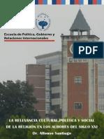La relevancia cultural, política y social de la religión en los albores del siglo XXI Dr.Alfonso Santiago