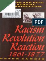 Racism, Revolution, Reaction, 1861-1877