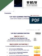 Lfa Function on Smart Matrix Feeder