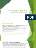 prejudice in the war