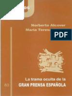 CJ 80, La Trama Oculta de la Gran Prensa Española - N Alcover Ibáñez & MT Simón Lancis