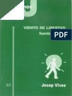 CJ 83, Viento de Libertad, Fuente de Vida - Josep Vives