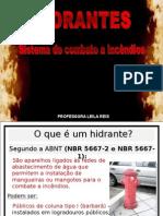 Hidrantes e Mangueiras.