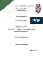Reporte Practica #1 Electromagnetismo ESIA Ticoman
