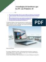Siete Nuevas Tecnologías Con Windows 10