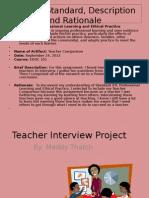 teacher interview project standard 9