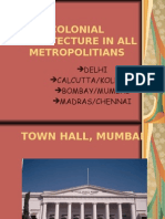 Colonial Architecture in All Metropolitians