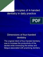 Dental Work for 4 Handed Pt